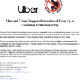 Uber and Crime Stoppers International Team Up to Encourage Crime Reporting Uber and Crime Stoppers International announcing a new partnership aimed at providing driver-partners with tools to report criminal activity […]